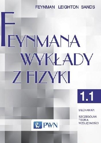 Okładka książki Feynmana wykłady z fizyki - Tom 1, część 1 - Mechanika, szczególna teoria względności