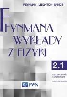 Feynmana wykłady z fizyki - Tom 2, część 1 - Elektryczność i magnetyzm, elektrodynamika