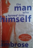 The man who turned into himself