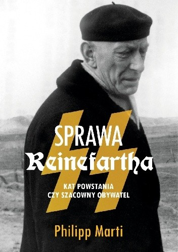 Okładka książki Sprawa Reinefartha. Kat powstania czy szacowny obywatel