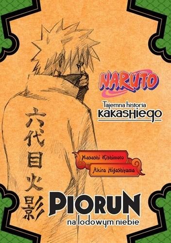 Okładka książki Naruto: Tajemna historia Kakashiego - Piorun na lodowym niebie