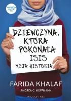 Dziewczyna, która pokonała ISIS. Moja historia