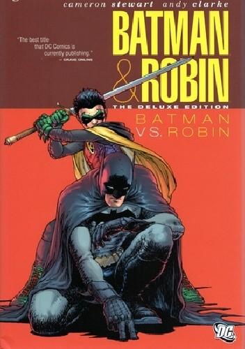 Okładka książki Batman & Robin 02: Batman vs. Robin