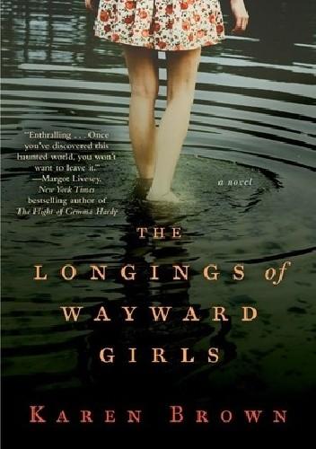 Okładka książki The Longings of Wayward Girls