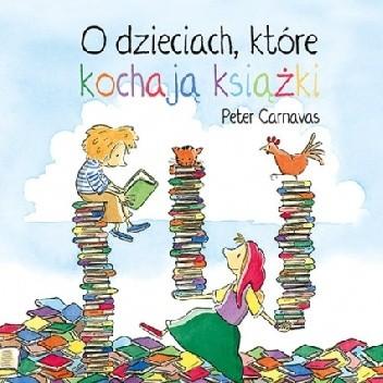 Okładka książki O dzieciach, które kochają książki