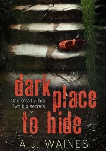 Okładka książki Dark Place to Hide