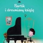Bartók i drewniany książę
