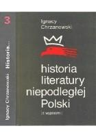Historia literatury niepodległej Polski (z wypisami). Tom 3