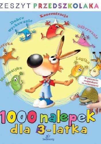 Okładka książki 1000 nalepek dla 3-latka. Zeszyt przedszkolaka