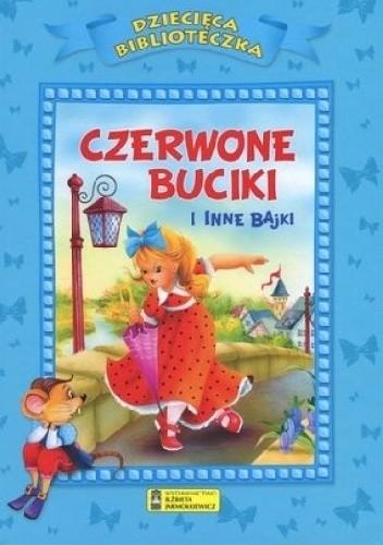 Okładka książki Czerwone buciki i inne bajki