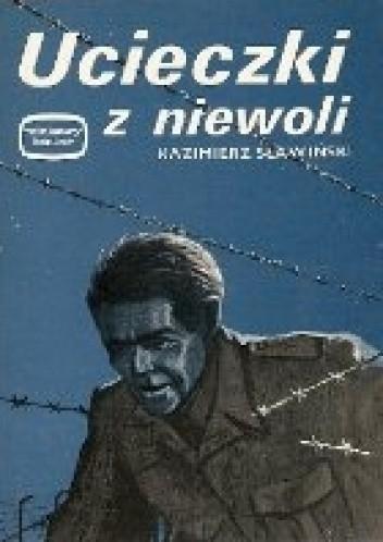 Okładka książki Ucieczki z niewoli