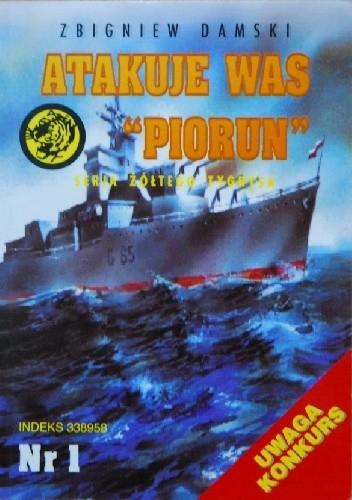 """Okładka książki Atakuje was """"Piorun"""""""