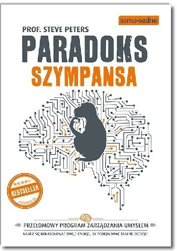 Okładka książki Paradoks Szympansa. Przełomowy program zarządzania umysłem