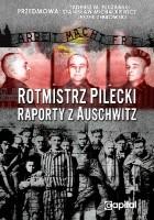 Rotmistrz Pilecki - raporty z Auschwitz