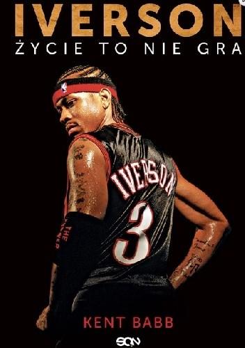 Okładka książki Iverson. Życie to nie gra