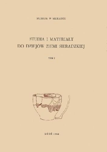 Okładka książki Studia i materiały do dziejów Ziemi Sieradzkiej t. 1