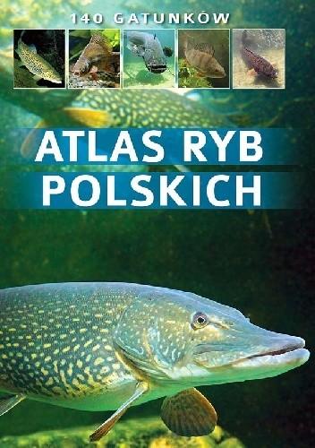 Okładka książki Atlas ryb polskich