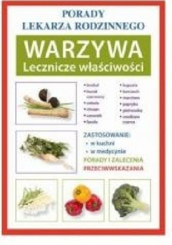 Okładka książki Warzywa. Lecznicze właściwości
