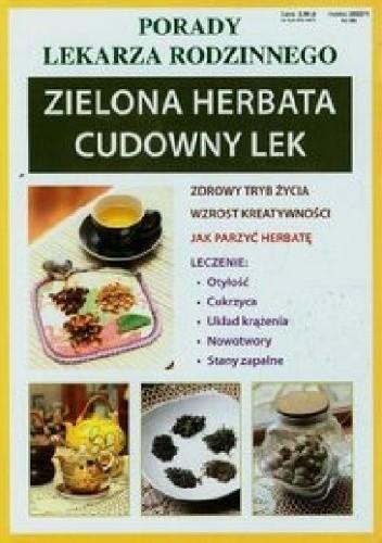 Okładka książki Zielona herbata. Cudowny lek