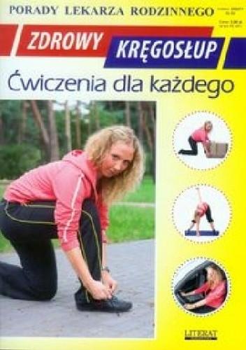Okładka książki Zdrowy Kręgosłup. Ćwiczenia dla każdego