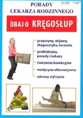 Okładka książki Dbaj o kręgosłup. Porady lekarza rodzinnego