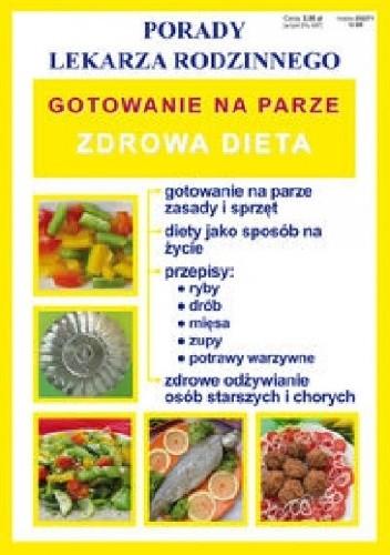 Okładka książki Gotowanie na parze. Zdrowa dieta
