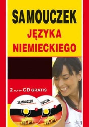 Okładka książki Samouczek języka niemieckiego dla początkujących + 2CD