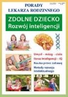 Zdolne dziecko. Rozwój inteligencji