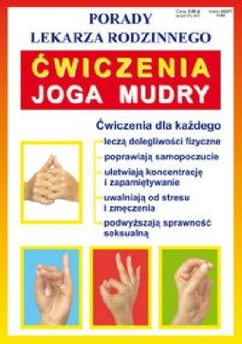 Okładka książki Ćwiczenia. Joga. Mudry