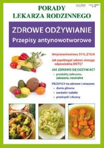 Okładka książki Zdrowe odżywianie. Przepisy antynowotworowe