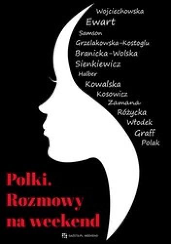Okładka książki Polki Rozmowy na weekend