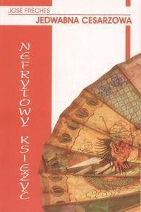 Okładka książki Jedwabna cesarzowa I: Nefrytowy Księżyc