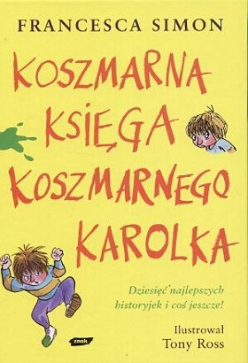 Okładka książki Koszmarna Księga Koszmarnego Karolka