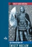 Św. Wacław - Wielcy Ludzie Kościoła