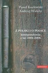 Okładka książki Z Polski i o Polsce. Korespondencja z lat 2004-2006