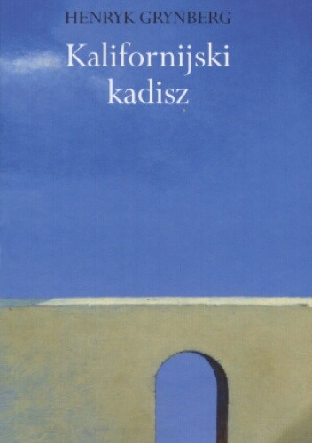 Okładka książki Kalifornijski kadisz