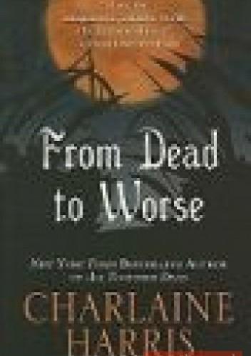 Okładka książki From Dead to Worse