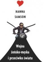 Wojna żeńsko-męska i przeciwko światu