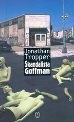 Okładka książki Skandalista Goffman