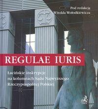 Okładka książki Regulae iuris. łacińskie inskrypcje na kolumnach Sądu Najwyższego Rzeczypospolitej Polskiej