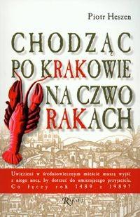 Okładka książki Chodząc po Krakowie na czworakach
