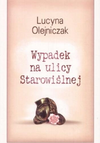 Okładka książki Wypadek na ulicy Starowiślnej