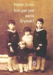Okładka książki Kim pan jest panie Grymek