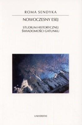 Okładka książki Nowoczesny esej. Studium historycznej świadomości gatunku