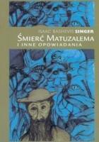 Śmierć Matuzalema i inne opowiadania