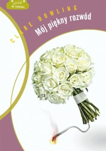 Okładka książki Mój piękny rozwód