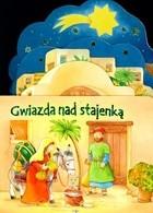 Okładka książki Gwiazda nad stajenką