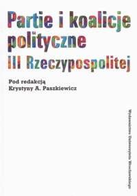 Okładka książki Partie i koalicje polityczne III RP 2004