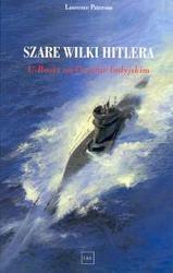 Okładka książki Szare Wilki Hitlera /U - booty na oceanie indyjskim