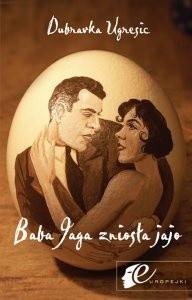 Okładka książki Baba Jaga zniosła jajo